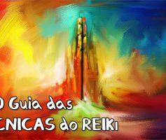 O GUIA das 55 TÉCNICAS do REIKI