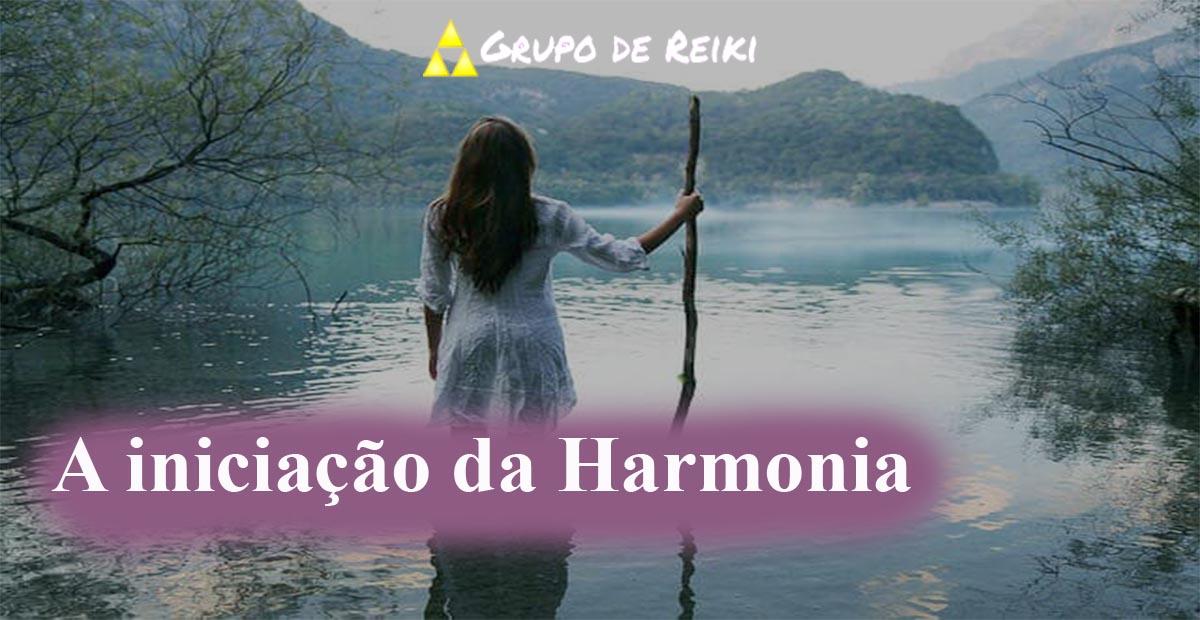 A iniciação da Harmonia